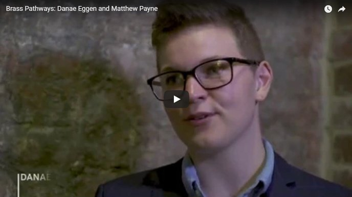 Brass Pathways Video: Danae Eggen & Matthew Payne