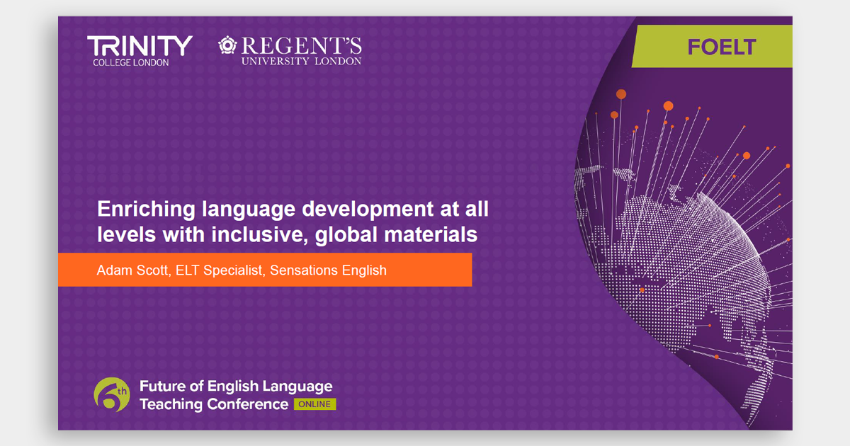 FOELT - Enriching language development at all levels with inclusive, global materials