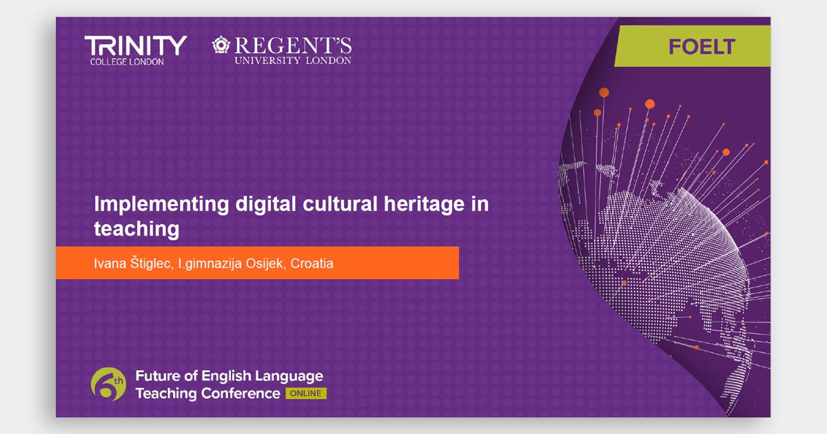 FOELT: Implementing digital cultural heritage in teaching